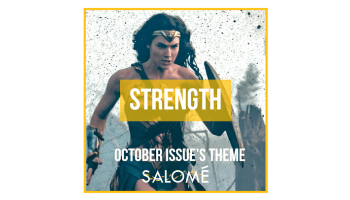 Submit to the Salomé October Strength issue