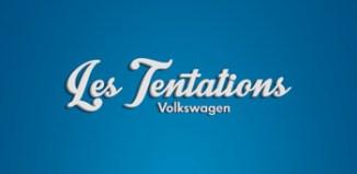 Après le succès des journées les tentations Volkswagen 2013