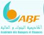 L'Académie des Banques et des Finances (ABF) se propose de lancer