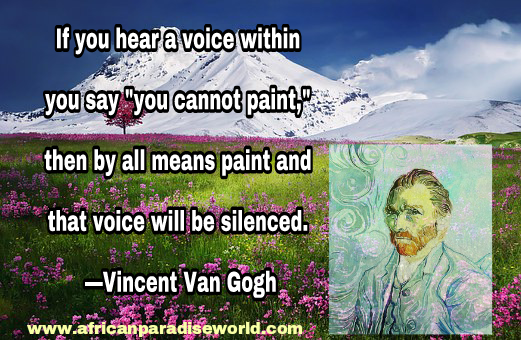 Best inspirational quotes:Vincent Van Gogh quote