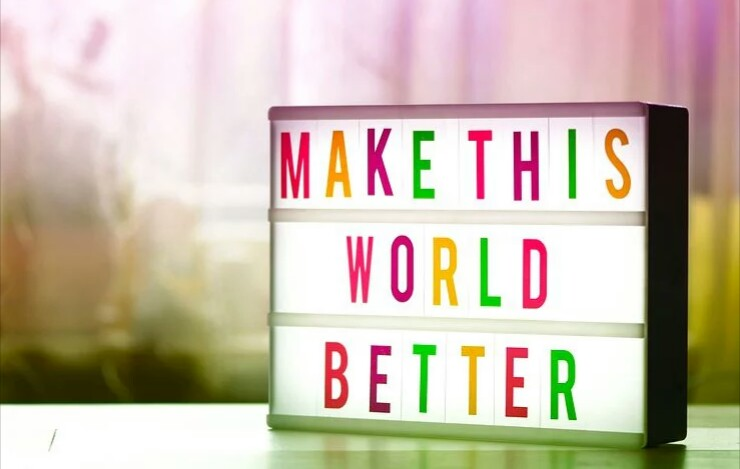 Making the world a better place is our responsibility