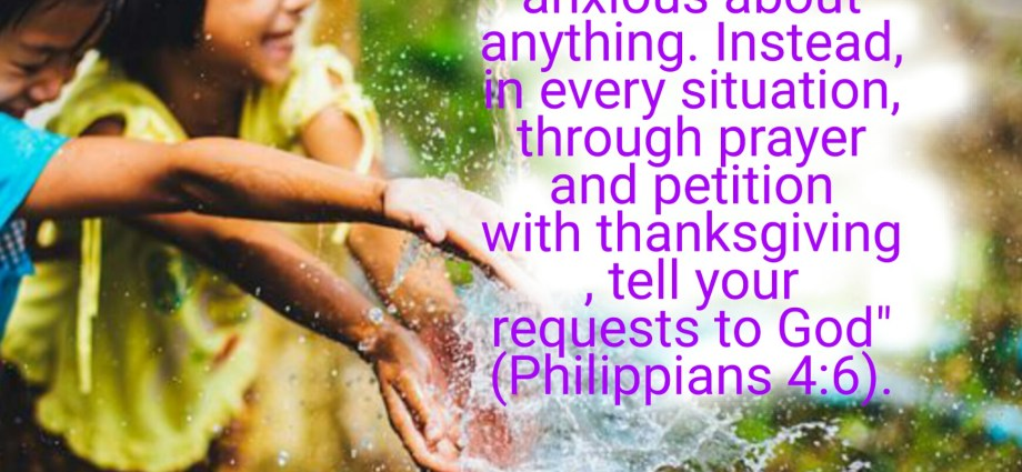 How to be grateful— Philippians 4:6