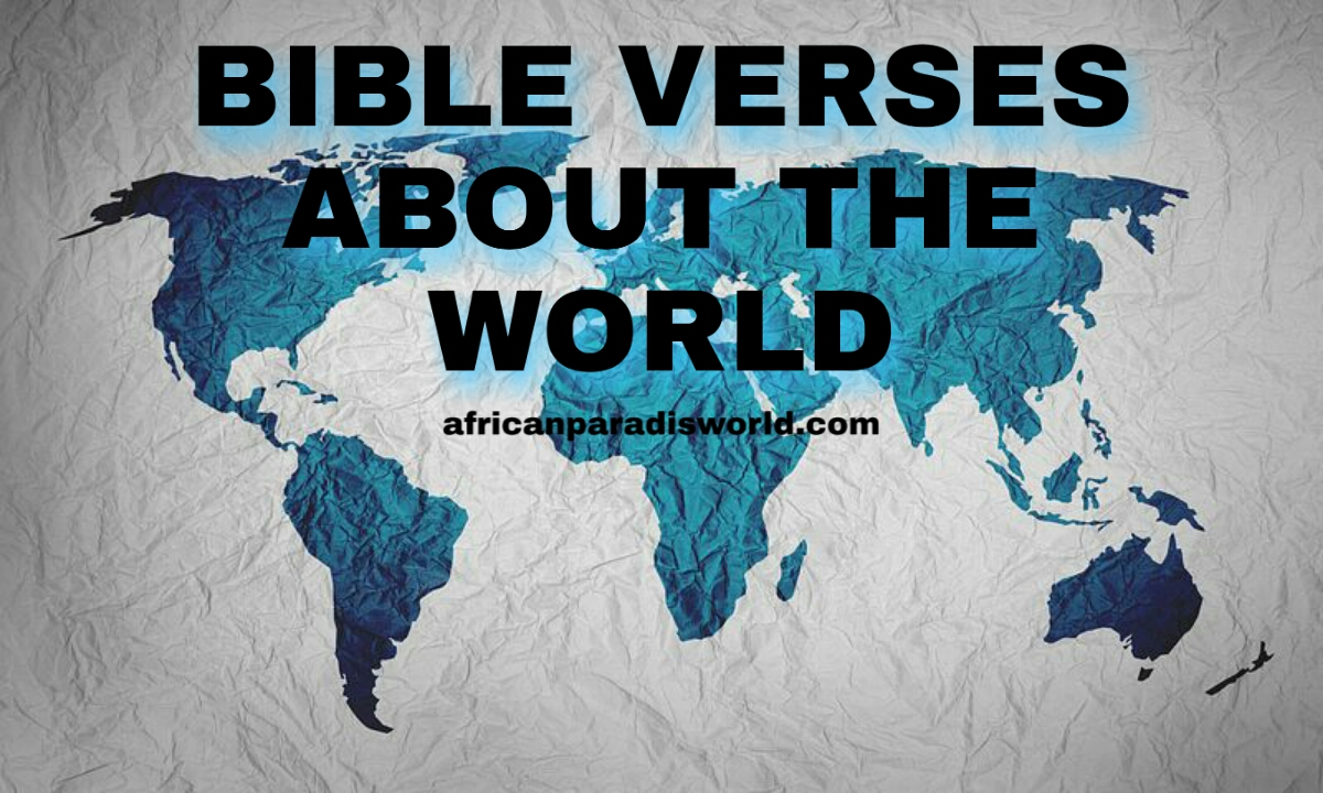 30 Bible verses about the world