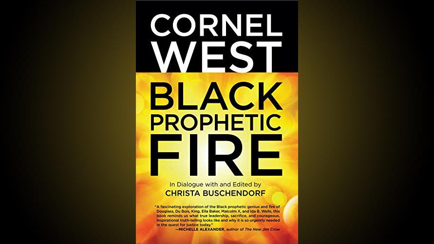 CornelWest-Fire
