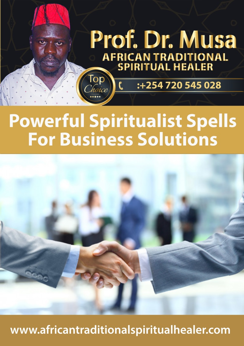 Powerful Spiritualist Spells For Business Solutions