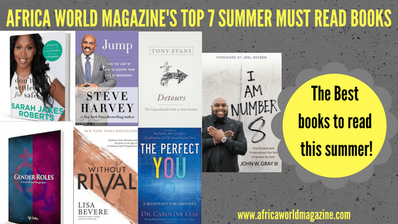 AFRICA WORLD MAGAZINE'S TOP 7 SUMMER MUST READ BOOKS