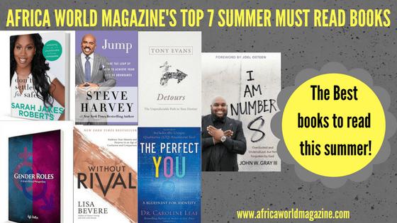AFRICA WORLD MAGAZINE'S TOP 7 SUMMER MUST READ BOOKS