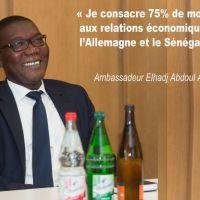 Sénégal-Allemagne : Elhadji Abdoul Aziz Ndiaye, Ambassadeur du Sénégal á Berlin « Je consacre 75% de mon temps aux relations économiques entre l´Allemagne et le Sénégal »