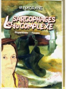 Les sarcophages du complexe