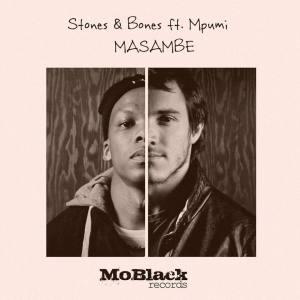 Stones & Bones - Masambe (feat. Mpumi) 2017