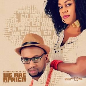 Essential I - We Are Africa (Original Mix) 2017