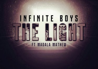 Infinite Boys - The Light (feat. Madala Mathew) 2017