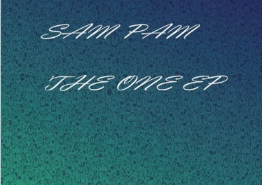 Sam Pam - The One EP