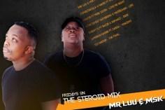 Mr Luu & MSK - Tru FM Steroid Mix Week 1