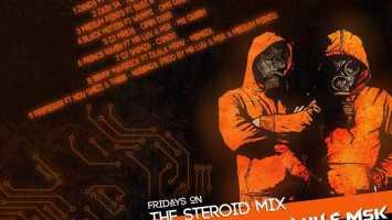 Mr Luu & MSK - Tru FM Steroid Mix Week 3