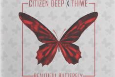 Citizen Deep feat. Thiwe - Beautiful Butterfly
