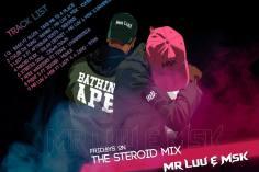 Mr Luu & MSK - Tru FM Steroid Mix Week 5