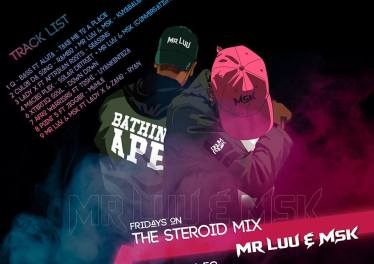 Mr Luu & MSK - Tru FM Steroid Mix Week 5
