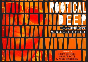 Rootical Deep feat. Joe Cool Lorenzo - Miracle Child (Infinite Boys remix)