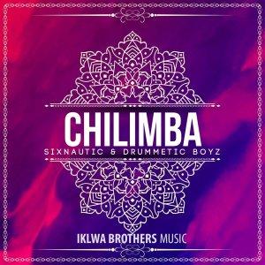 Sixnautic, DrummeticBoyz - Chilimba (Original Mix)