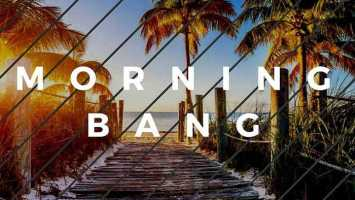 DJ Bonnie & Alphalfa - Morning Bang