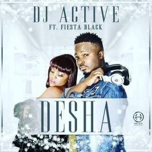 DJ Active - Desha (feat. Fiesta Black) 2017