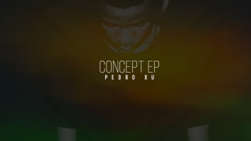 Pedro Xu - Concept EP / Guettoz Muzik