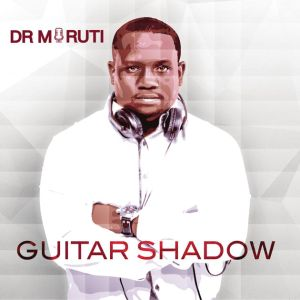 Dr Moruti - Guitar Shadow (Album) 2017