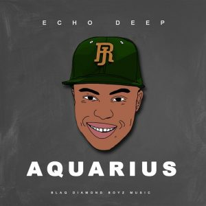 Echo Deep - Aquarius EP