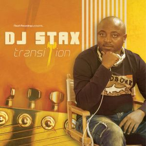 DJ Stax - Transition (Album) 2017