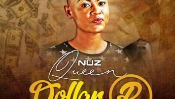 Nuz Queen - Dollar R (Album) 2017