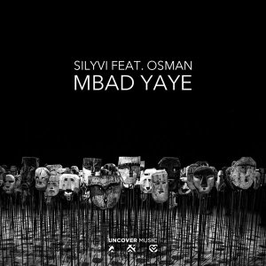 Silyvi, Osman - Mbad Yaye (Original Mix)