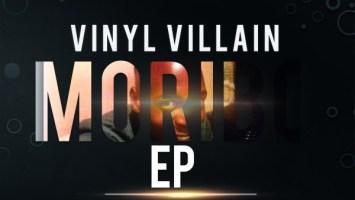 Vinyl Villain - Moribo EP