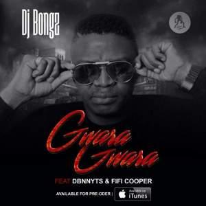 DJ Bongz - Gwara Gwara feat. Dbn Nyts & Fifi Cooper