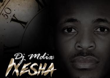 Dj Mdix feat. Mawande - Ixesha