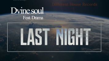 Dvine Soul, Drama - Last Night (Original)