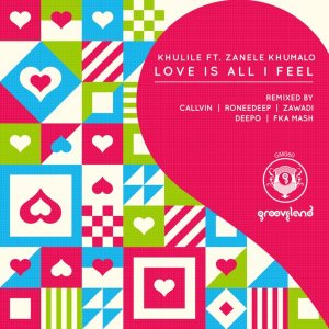 Khulile, Zanele Khumalo - Love Is All I Feel (Original Kholwaku Mix)