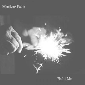 Master Fale - Hold Me (Original Mix)