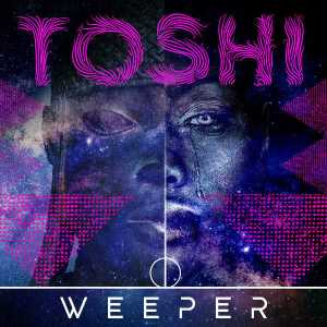 Toshi - Weeper (Original Mix)
