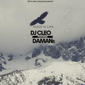 Dj Cleo feat. Damans - Jesus Is Life
