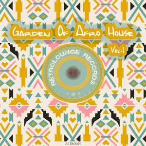 VA Garden Of Afro House, Vol. 1