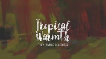 8916874365 E-Jay, Over12, Carpotxa - Tropical Warmth