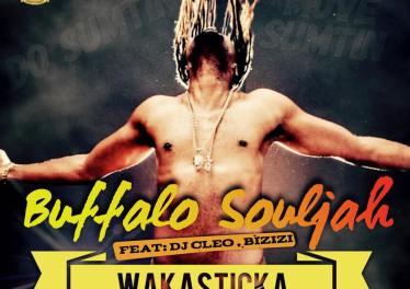 Buffalo Souljah - Wakasticka feat. DJ Cleo & Bizizi