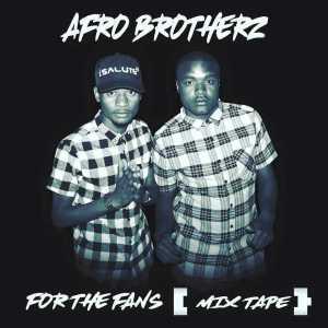 Afro Brotherz - 5K Appreciation Mixtape