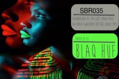 Blaq Huf - Xhosa Awakened (Ritual Dance Mix)
