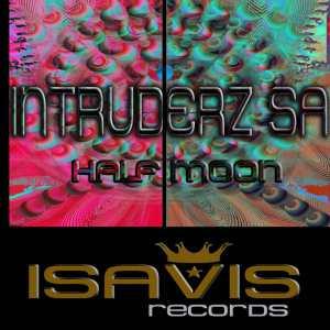 Intruderz SA - Half Moon (Original Mix). latest house music, deep house tracks, house music download, club music, afro house music, best house music, afromix, deep house jazz
