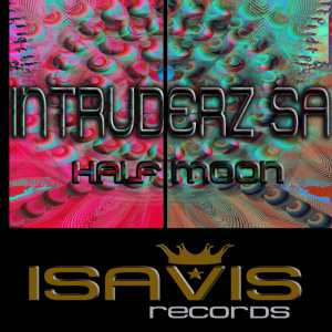 Intruderz SA - Half Moon (Original Mix). latest house music, deep house tracks, house music download, club music, afro house music, best house music, afromix, deep house jazz
