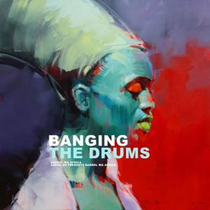 Barrel Wa Afrika - Banging The Drums (Dub Mix). house insurance, deep house datafilehost, deep house sounds, fakaza deep house mix