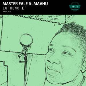 Master Fale feat. Mavhu - Lufhuno, Download mp3, afro house music download mp3, south africa house music, deep house tracks download mp3, soulful house download