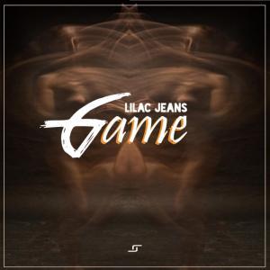 Lilac Jeans - Game (Original Mix)